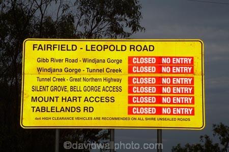 Australasian;Australia;Australian;Derby;Fairfield-_-Leopold-Road;Gibb-River-Highway;Gibb-River-Rd;Gibb-River-Rd-sign;Gibb-River-Road;Gibb-River-Road-sign;Kimberley;Kimberley-Region;road-closed-sign;road-closed-signs;road-information-sign;road-information-signs;sign;signs;The-Kimberley;W.A.;WA;West-Australia;Western-Australia